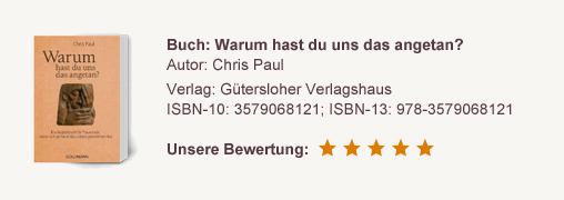 """Rezension """"Warum hast du uns das angetan?"""" von Chris Paul"""
